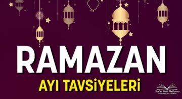 2019 YILI RAMAZAN AYI TAVSİYELERİ